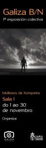 Galiza Branco e Negro, exposición colectiva de fotografía no Multiusos de Redondela